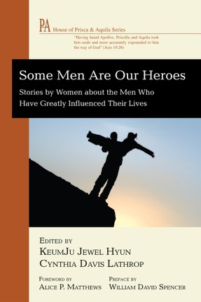 Some Men Are Our Heroes