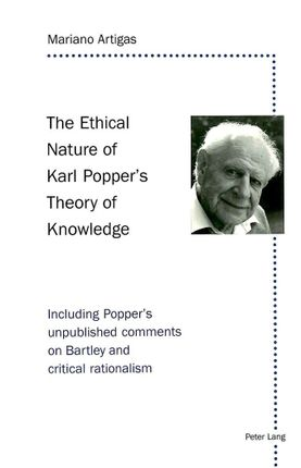 The Ethical Nature of Karl Popper's Theory of Knowledge