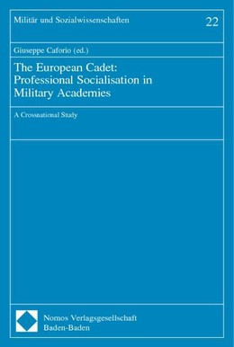 The European Cadet: Professional Socialisation in Military Academies