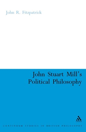John Stuart Mill's Political Philosophy