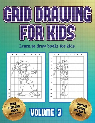 Learn to draw books for kids (Grid drawing for kids - Volume 3)