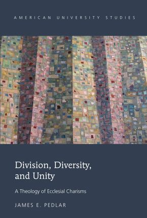 Division, Diversity, and Unity