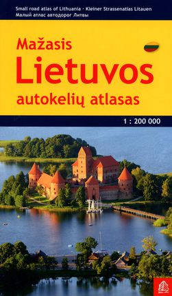 Mažasis Lietuvos autokelių atlasas. M 1:200 000