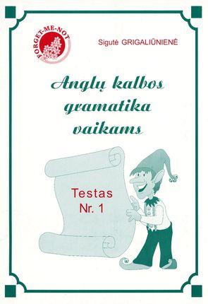 Anglų kalbos gramatika vaikams. Testas Nr. 1