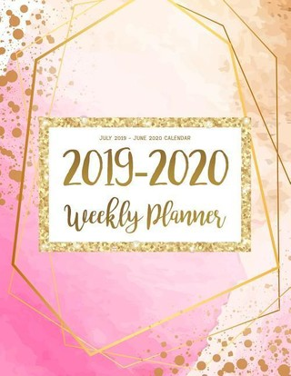 July 2019 - June 2020 Calendar: Two Year Daily Weekly Monthly Calendar Planner For To Do List Academic Schedule Agenda Logbook Or The Student And Teac