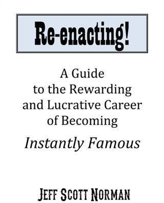Re-Enacting!