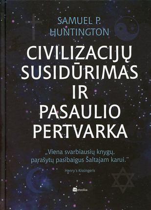 Civilizacijų susidūrimas ir pasaulio pertvarka