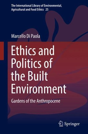 Ethics and Politics of the Built Environment