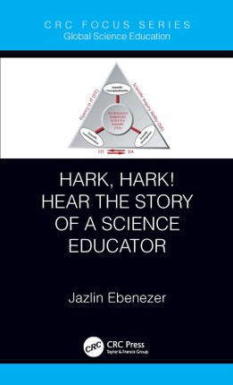 Hark, Hark! Hear the Story of a Science Educator
