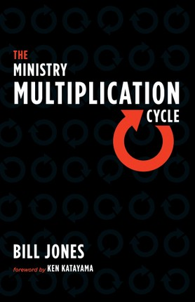 The Ministry Multiplication Cycle