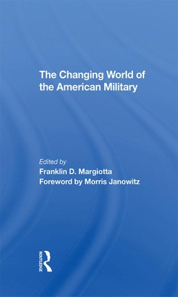 The Changing World Of The American Military
