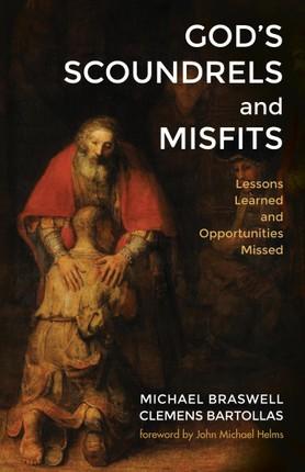God's Scoundrels and Misfits