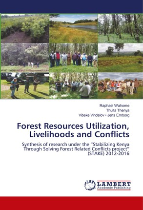 Forest Resources Utilization, Livelihoods and Conflicts