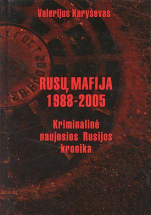 Rusų mafija 1988–2005