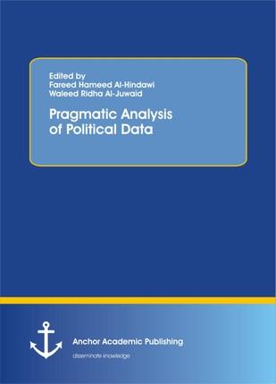 Pragmatic Analysis of Political Data