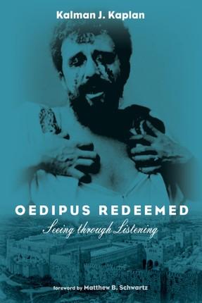 Oedipus Redeemed