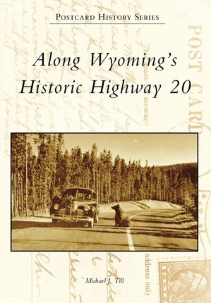 Along Wyoming's Historic Highway 20