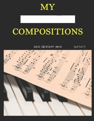 """My Compositions, Duo 12staff.mus, (8,5""""x11"""")"""