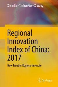 Regional Innovation Index of China: 2017