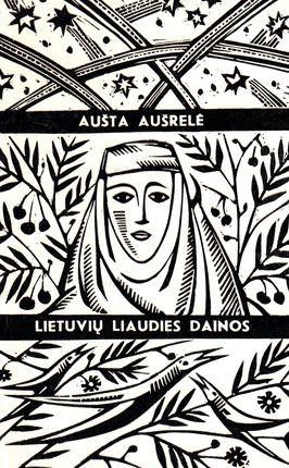 Aušta aušrelė. Lietuvių liaudies dainos