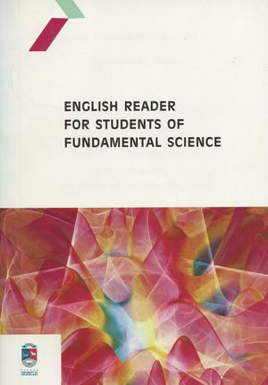 English Reader for Students of Fundamental Science