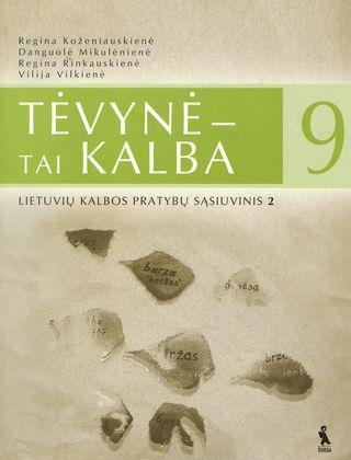 Tėvynė - tai kalba. 2-asis lietuvių kalbos pratybų sąsiuvinis IX klasei