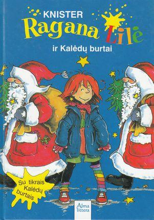 Ragana Lilė ir kalėdų burtai. 5-oji knyga