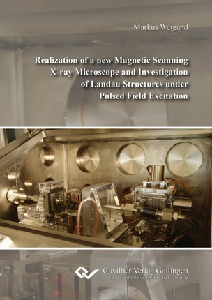 Realization of a new Magnetic Scanning X-ray Microscope and Investigation of Landau Structures under Pulsed Field Excitation