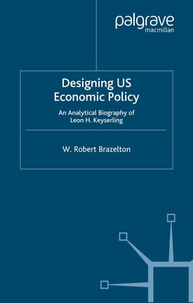 Designing US Economic Policy