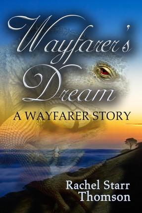 Wayfarer's Dream (A Short Story)