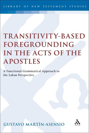 Transitivity-Based Foregrounding in the Acts of the Apostles