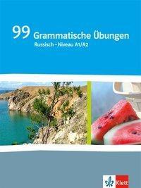 99 Grammatische Übungen Russisch  - Niveau A1/A2