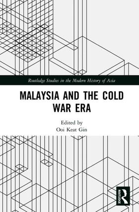 Malaysia and the Cold War Era