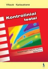 Kontroliniai testai baigiamajam lietuvių kalbos egzaminui