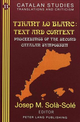 «Tirant lo Blanc:»- Text and Context