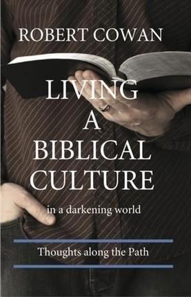 Living a Biblical Culture