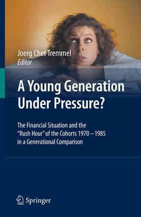 A Young Generation Under Pressure?