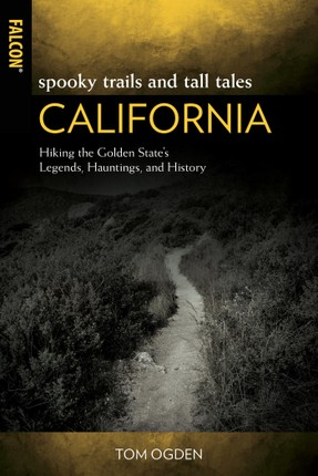 Spooky Trails and Tall Tales California