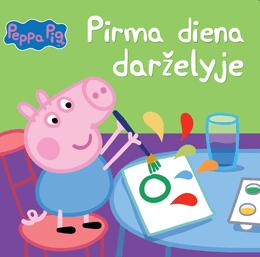 Peppa Pig. Kiaulaitė Pepa. Pirma diena darželyje