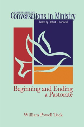 Beginning and Ending a Pastorate
