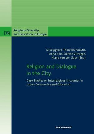 Religion and Dialogue in the City