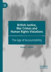 British Justice, War Crimes and Human Rights Violations