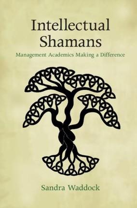 Intellectual Shamans