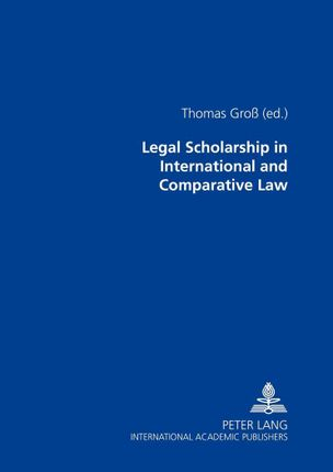 Legal Scholarship in International and Comparative Law