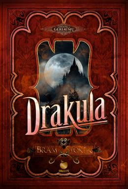 DRAKULA: klasikinis bestseleris, viena geriausių visų laikų mistinių knygų, įkvėpusi šimtus ekranizacijų ir pasekėjų. Kolekcinis leidimas su juostele