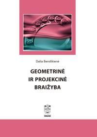 Geometrinė ir projekcinė braižyba