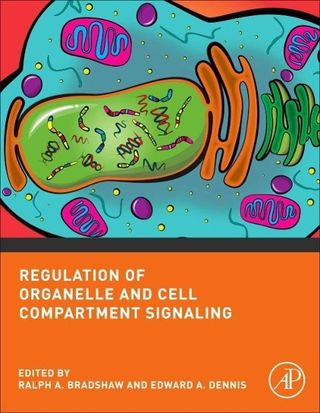 Regulation of Organelle and Cell Compartment Signaling