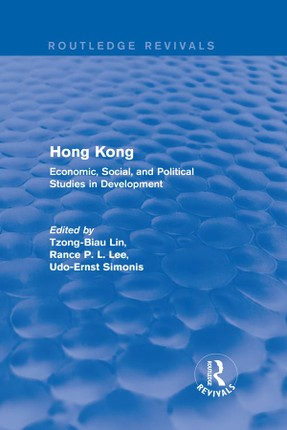 Hong Kong: Economic, Social, and Political Studies in Development, with a Comprehensive Bibliography