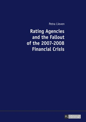 Rating Agencies and the Fallout of the 2007-2008 Financial Crisis