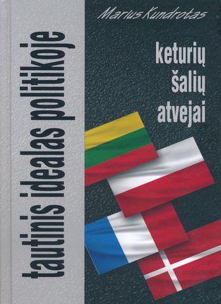 Tautinis idealas politikoje: keturių šalių atvejai